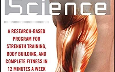 Body by Science: A Research Based Program to Get the Results You Want